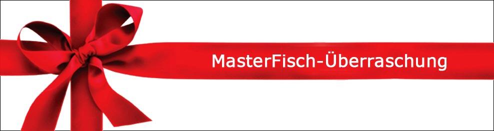 Surprise MasterFisch